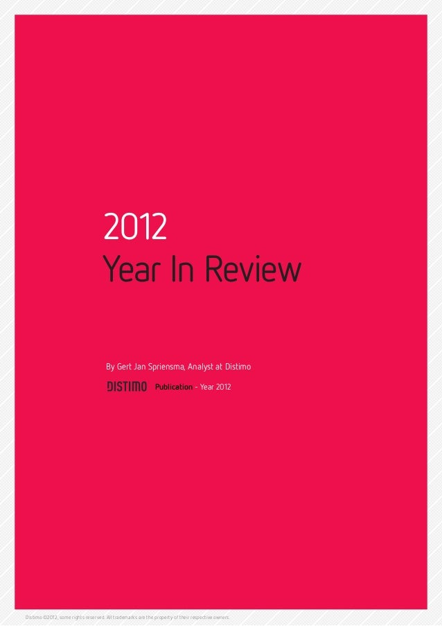 2012                                   Year In Review                                     By Gert Jan Spriensma, Analyst a...
