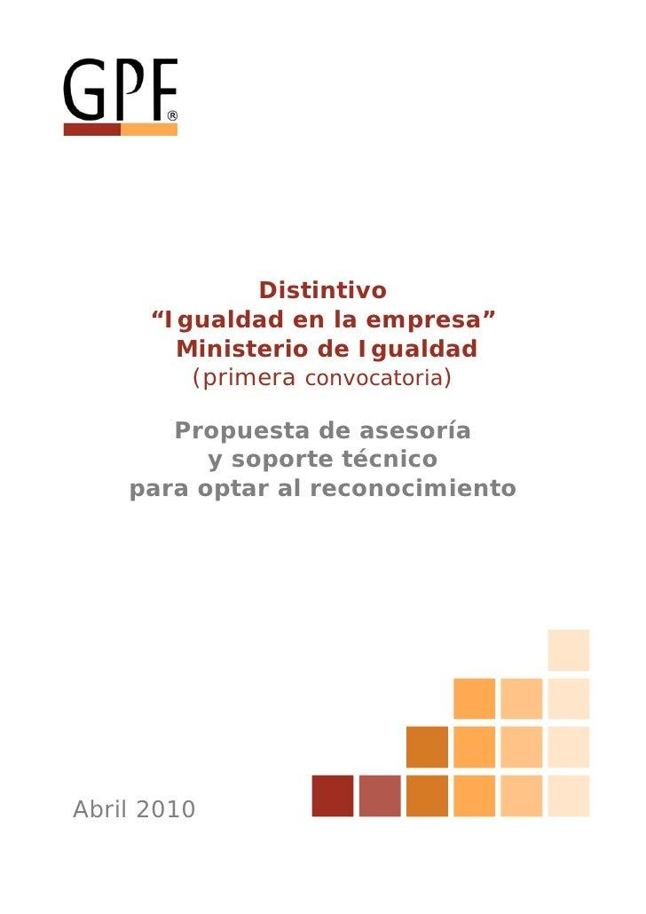 """Distintivo       """"Igualdad en la empresa""""         Ministerio de Igualdad          (primera convocatoria)         Propuesta..."""