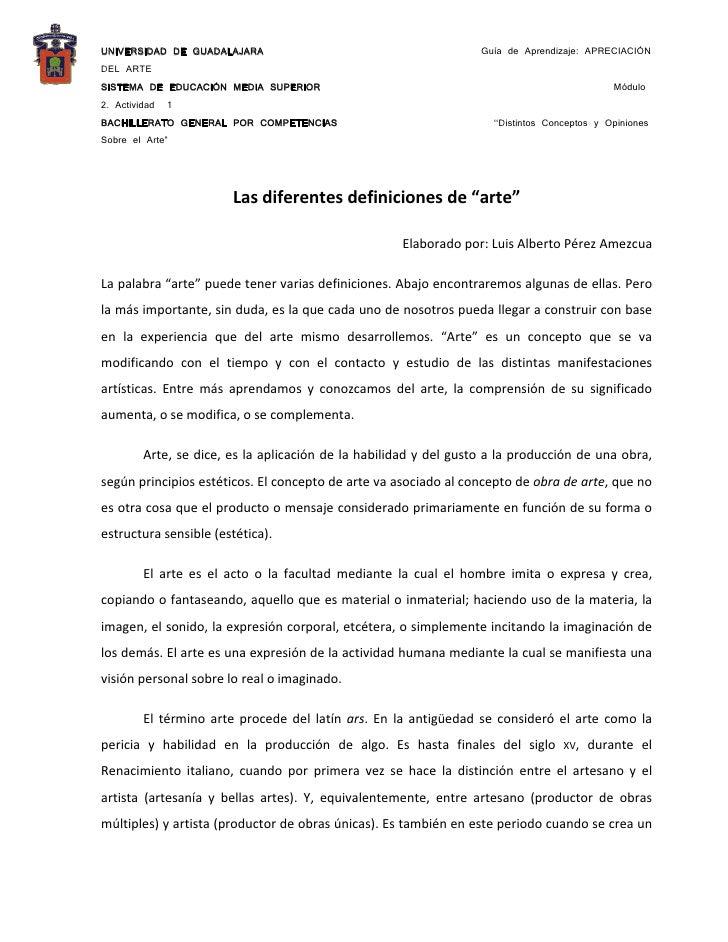 UNIVERSIDAD DE GUADALAJARA                                                 Guía de Aprendizaje: APRECIACIÓNDEL ARTESISTEMA...