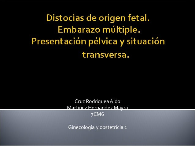 Cruz Rodriguea Aldo Martinez Hernandez Mayra 7CM6 Ginecología y obstetricia 1