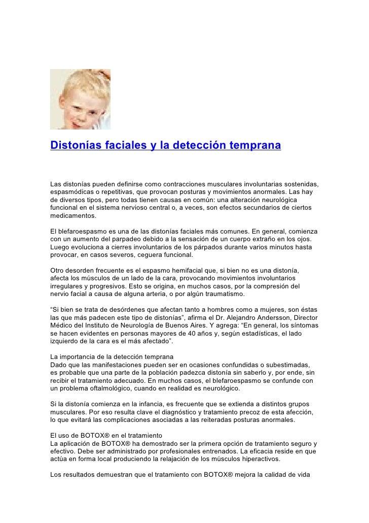 Distonías faciales y la detección temprana   Las distonías pueden definirse como contracciones musculares involuntarias so...