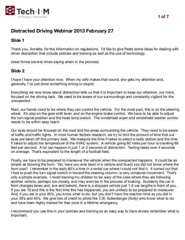 1 of 7Distracted Driving Webinar 2013 February 27Slide 1Thank you, Annette, for the information on regulations. I'd like t...