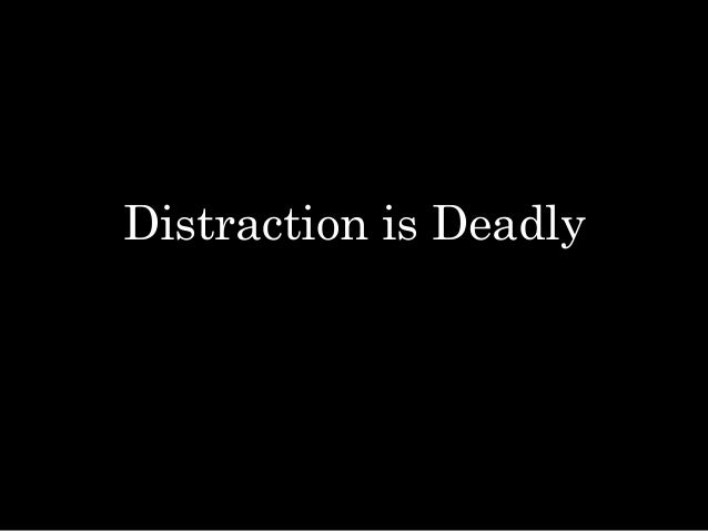 Distraction is Deadly in EMS Education, Driving, and Patient Care