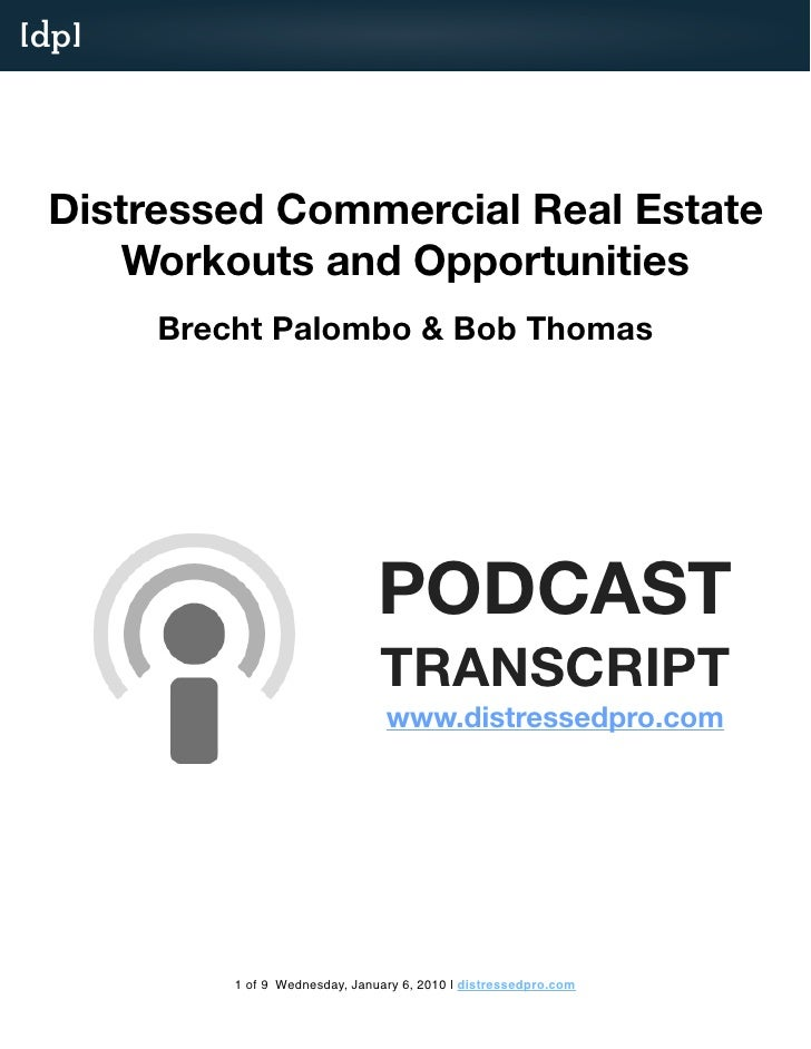 [dp]      Distressed Commercial Real Estate      Workouts and Opportunities        Brecht Palombo & Bob Thomas            ...