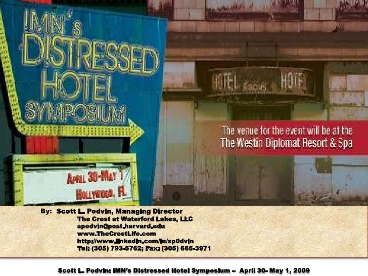 Distressed Hotel Conference 8april09