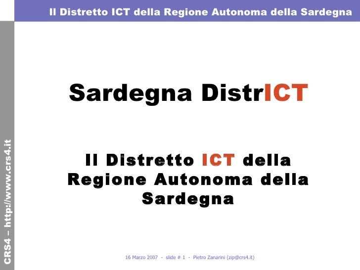 Sardegna Distr ICT   Il Distretto  ICT  della Regione Autonoma della Sardegna