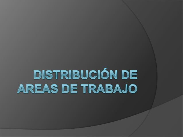 distribucion de areas de trabajo