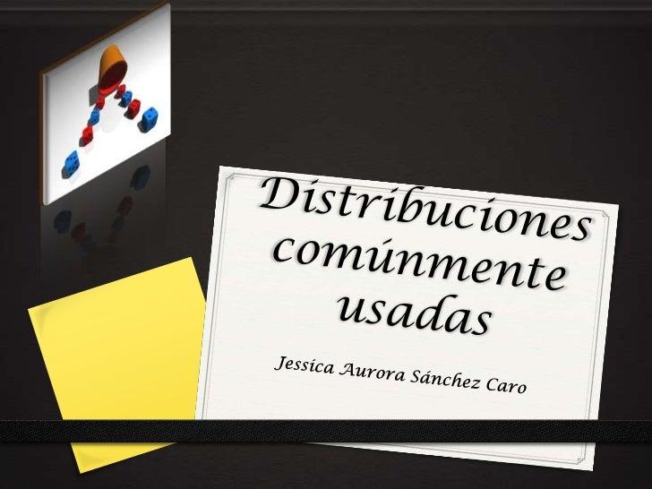 Distribuciones comúnmente usadas