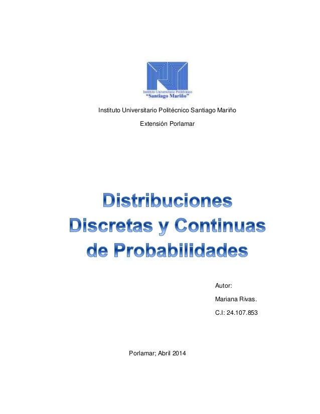 Instituto Universitario Politécnico Santiago Mariño Extensión Porlamar Autor: Mariana Rivas. C.I: 24.107.853 Porlamar; Abr...