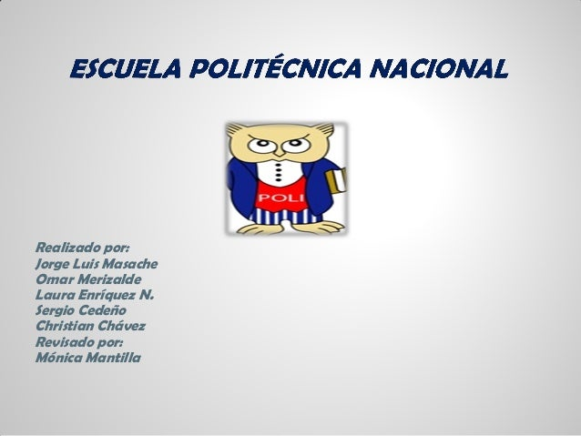 Realizado por: Jorge Luis Masache Omar Merizalde Laura Enríquez N. Sergio Cedeño Christian Chávez Revisado por: Mónica Man...