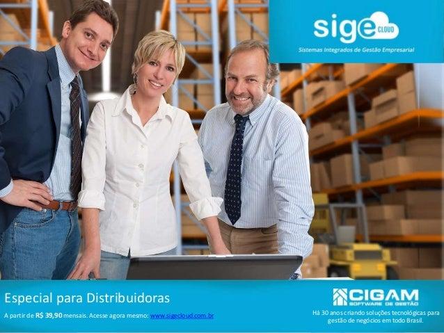 Há 30 anos criando soluções tecnológicas para gestão de negócios em todo Brasil. Especial para Distribuidoras A partir de ...