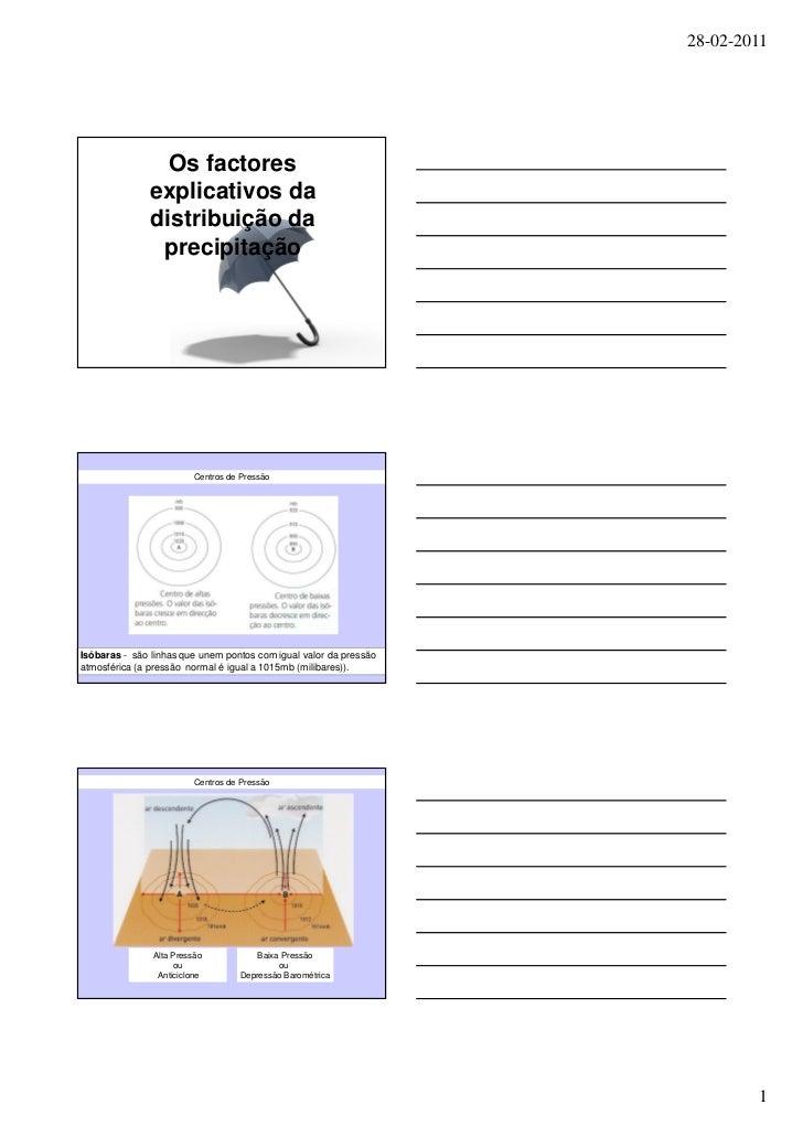 28-02-2011                 Os factores               explicativos da               distribuição da                precipit...
