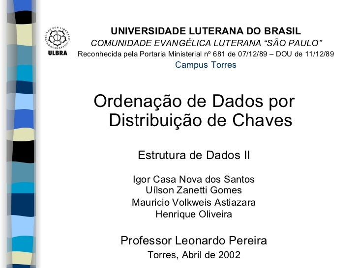 """UNIVERSIDADE LUTERANA DO BRASIL   COMUNIDADE EVANGÉLICA LUTERANA """"SÃO PAULO""""Reconhecida pela Portaria Ministerial nº 681 d..."""