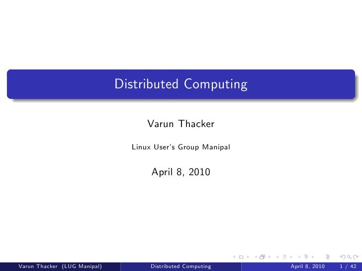 Distributed Computing                                      Varun Thacker                                  Linux User's Gro...