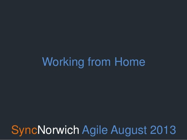 Working From Home - Distributed Teams