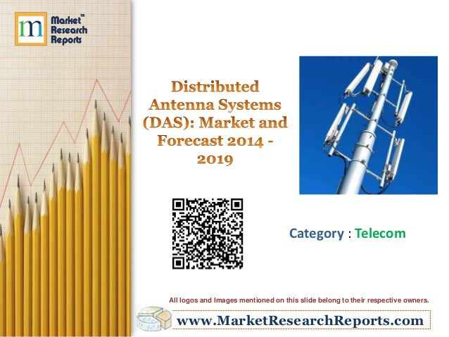 Distributed Antenna Systems (DAS): Market and Forecast 2014 - 2019