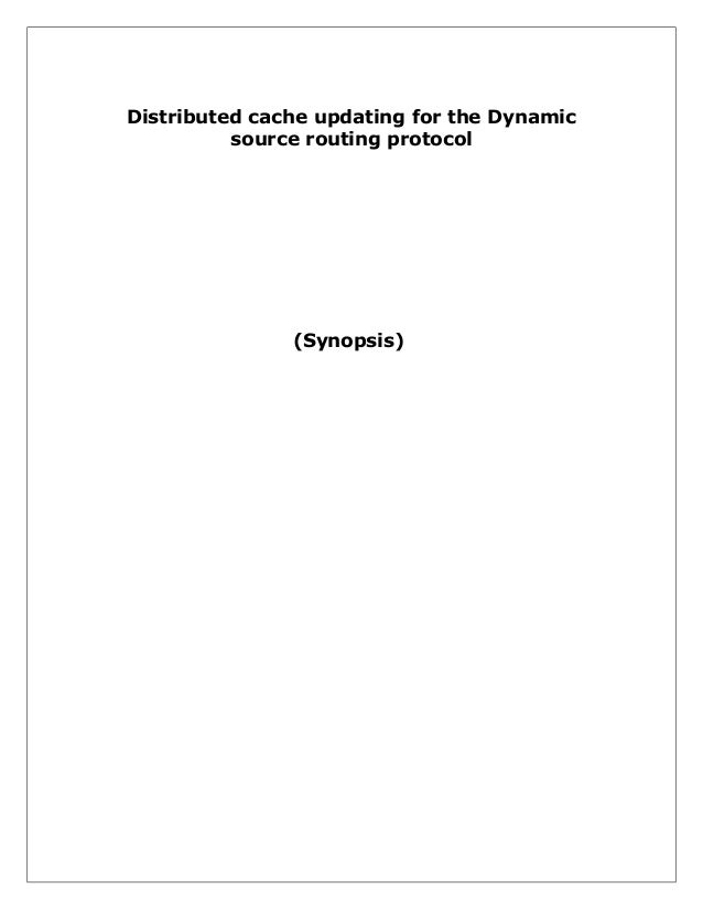 Distributed cache updating for the dynamic source routing protocol(synopsis)