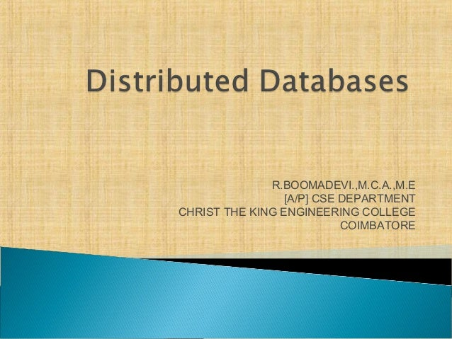 R.BOOMADEVI.,M.C.A.,M.E [A/P] CSE DEPARTMENT CHRIST THE KING ENGINEERING COLLEGE COIMBATORE