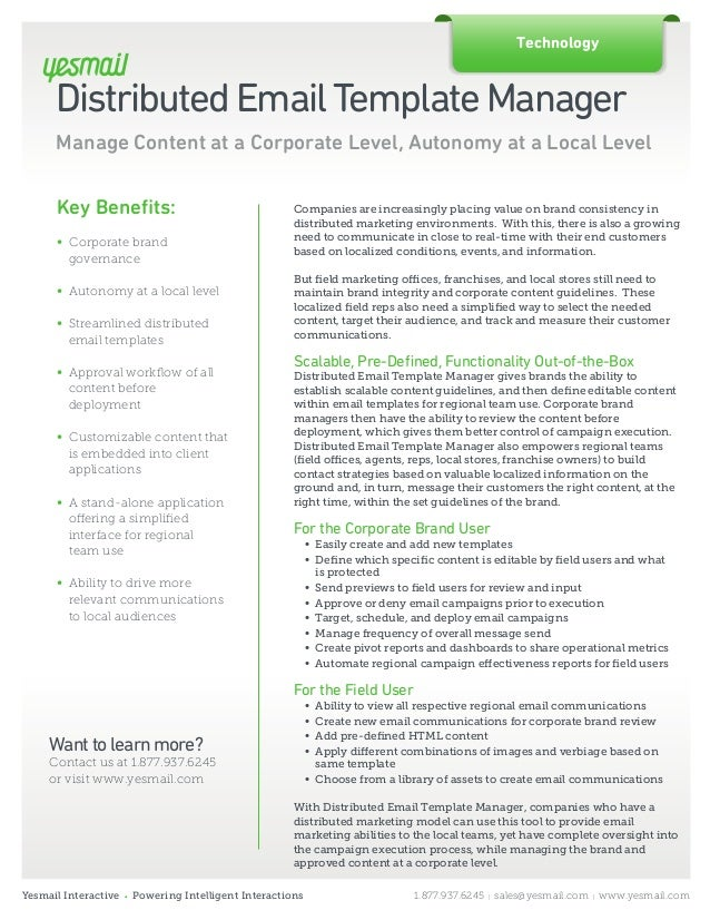 DistributedEmailTemplateManager Manage Content at a Corporate Level, Autonomy at a Local Level Companies are increasingly ...