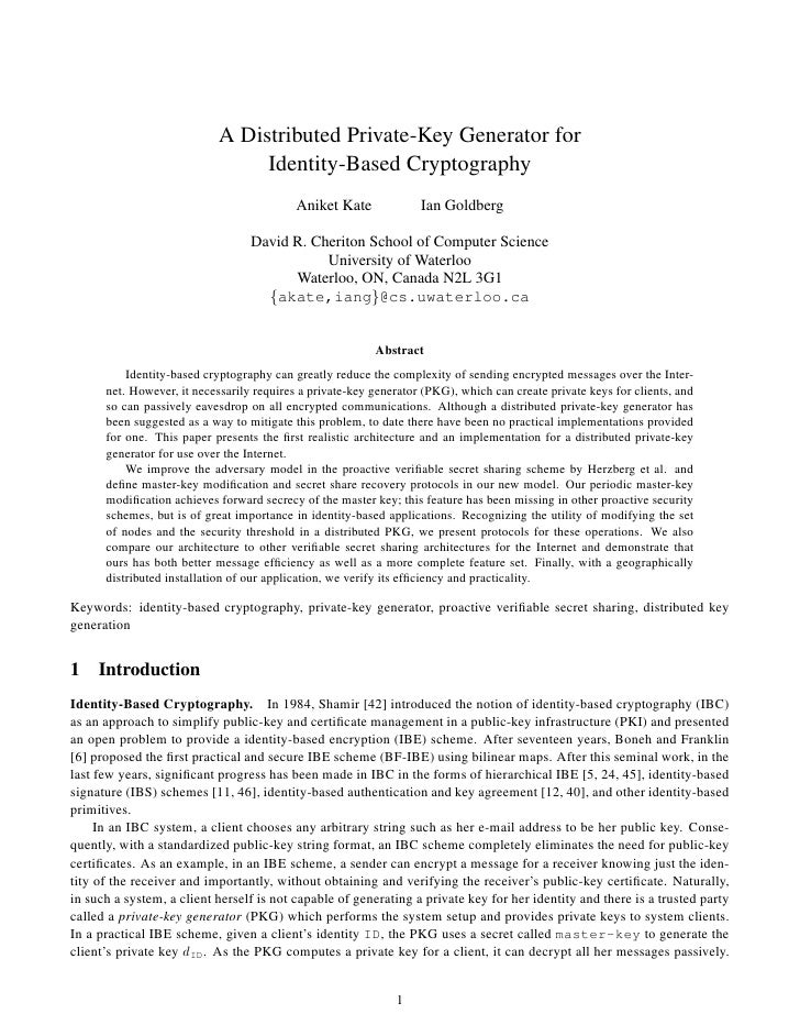 A Distributed Private-Key Generator for                                 Identity-Based Cryptography                       ...