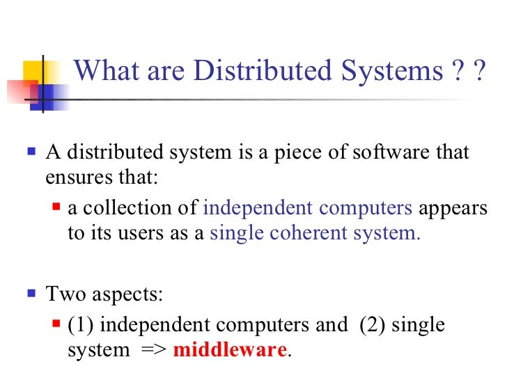 distributed system Distributed operating systems distributed operating systems distributed operating systems types of distributed computes multiprocessors memory architecture non-uniform memory architecture threads and multiprocessors multicomputers network i/o remote procedure calls distributed systems.