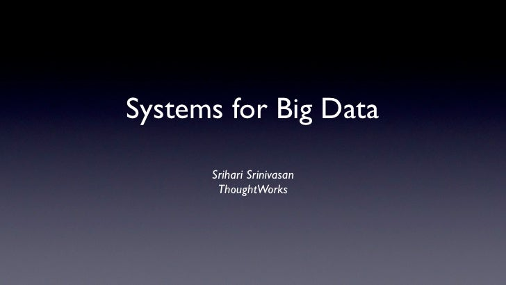 Systems for Big Data Processing
