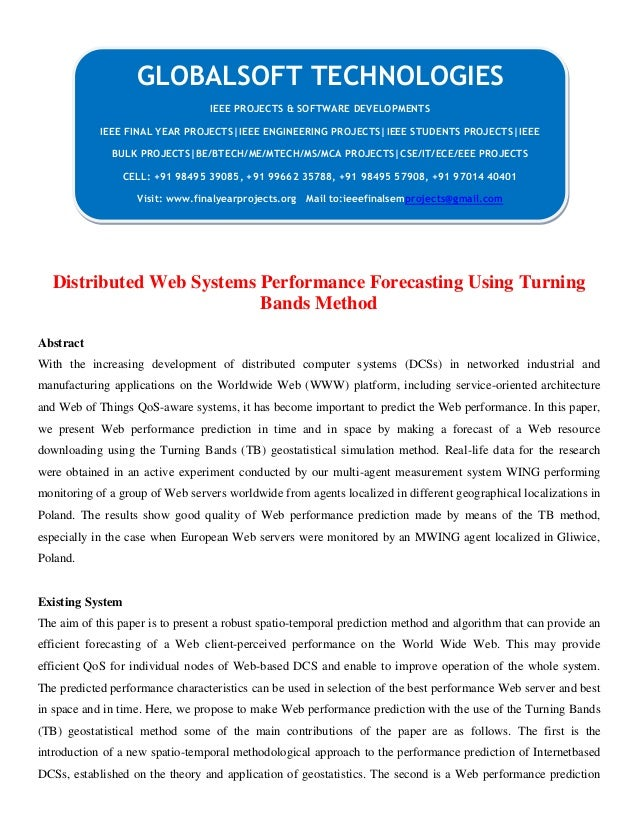 Distributed Web Systems Performance Forecasting Using Turning Bands Method Abstract With the increasing development of dis...