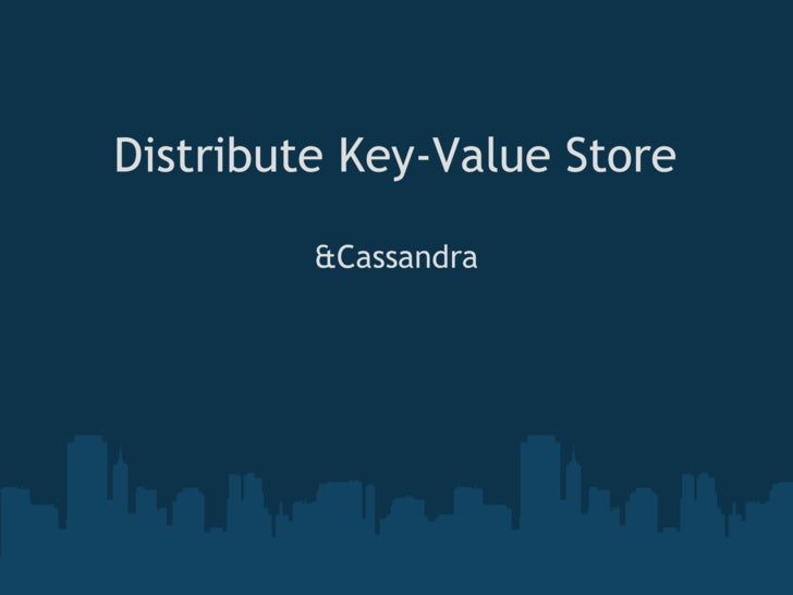 Distribute Key Value Store