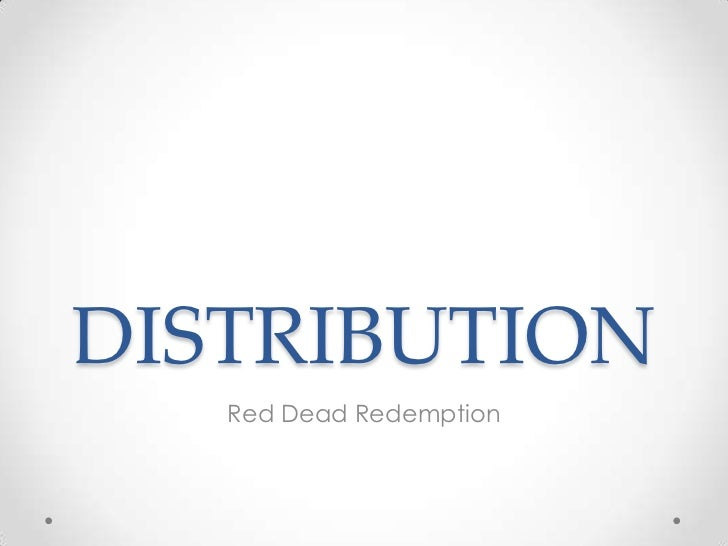 DISTRIBUTION   Red Dead Redemption
