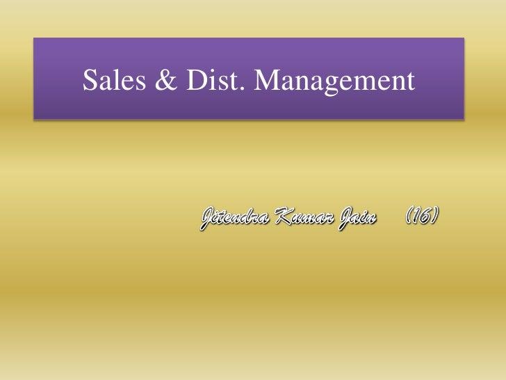 Sales & Dist. Management<br />JitendraKumar Jain(16)<br />