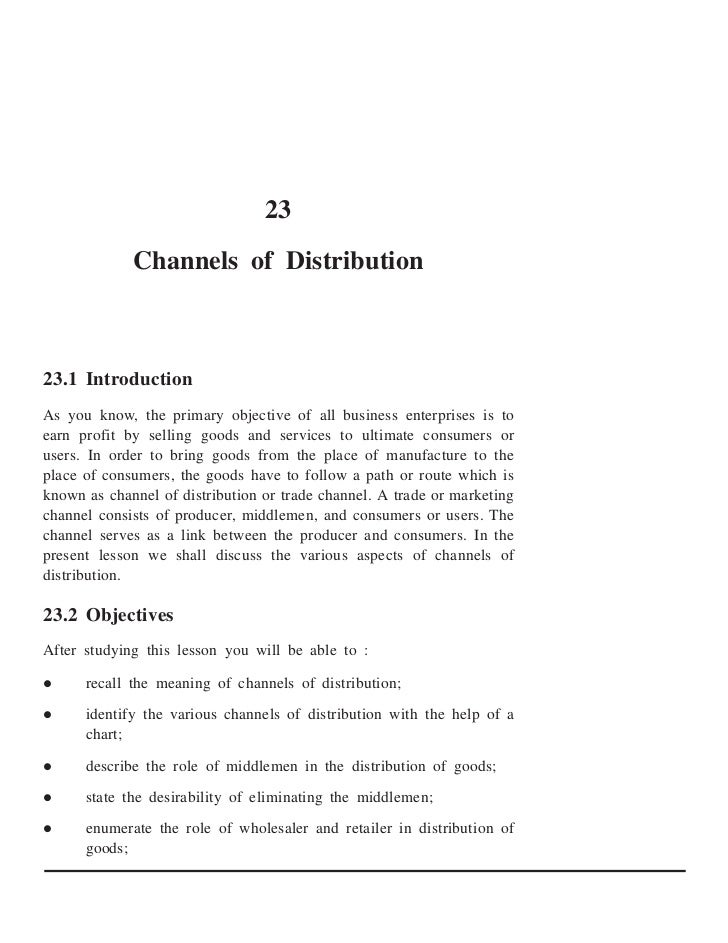 23             Channels of Distribution23.1 IntroductionAs you know, the primary objective of all business enterprises is ...