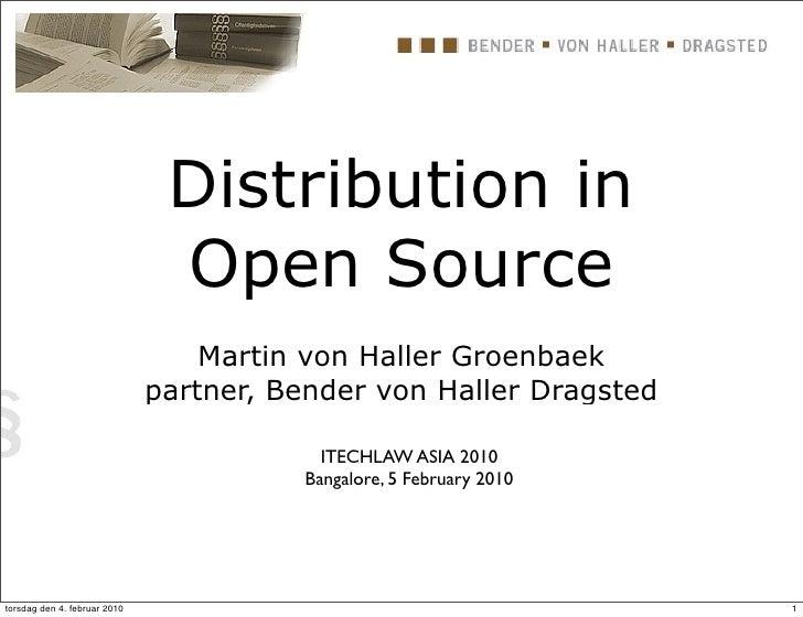 Distribution in                                Open Source                                   Martin von Haller Groenbaek  ...