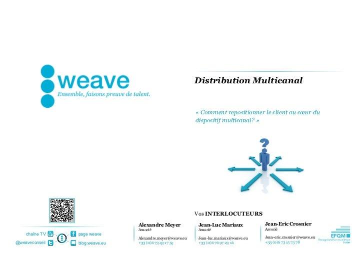 Distribution Multicanal                                                           «Commentrepositionnerleclientaucœu...