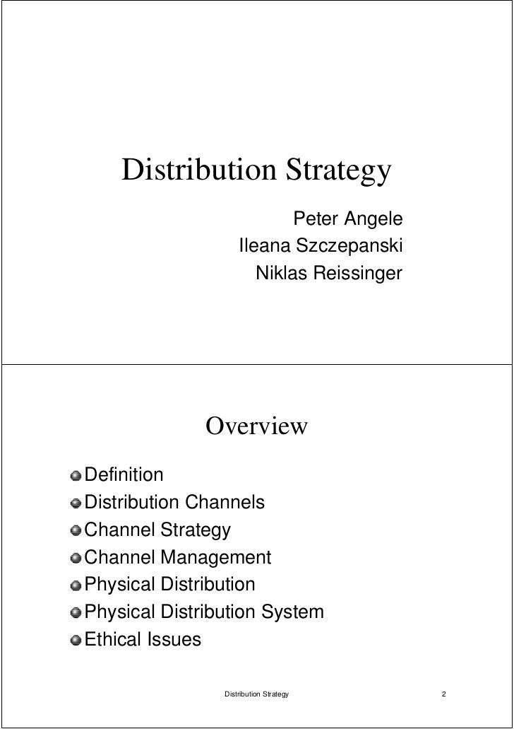 Distribution Strategy                            Peter Angele                    Ileana Szczepanski                       ...