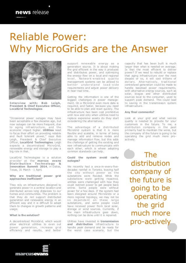 "Interview with: Bob Leigh, President & Chief Executive Officer, LocalGrid Technologies ""Occasional power outages may have ..."