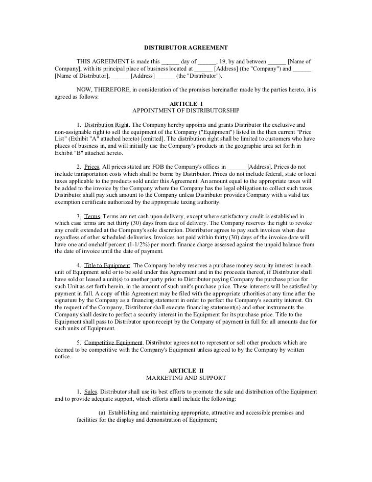 DISTRIBUTOR AGREEMENT       THIS AGREEMENT is made this ______ day of ______, 19, by and between ______ [Name ofCompany], ...