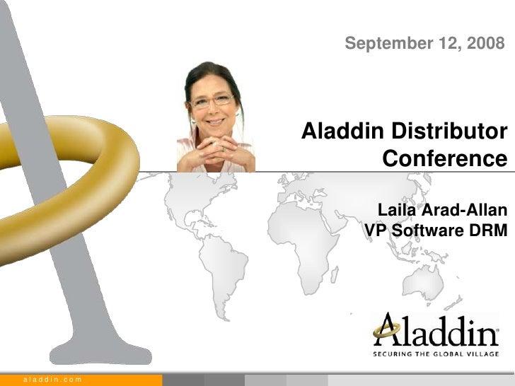 September 12, 2008                   Aladdin Distributor                      Conference                       Laila Arad-...