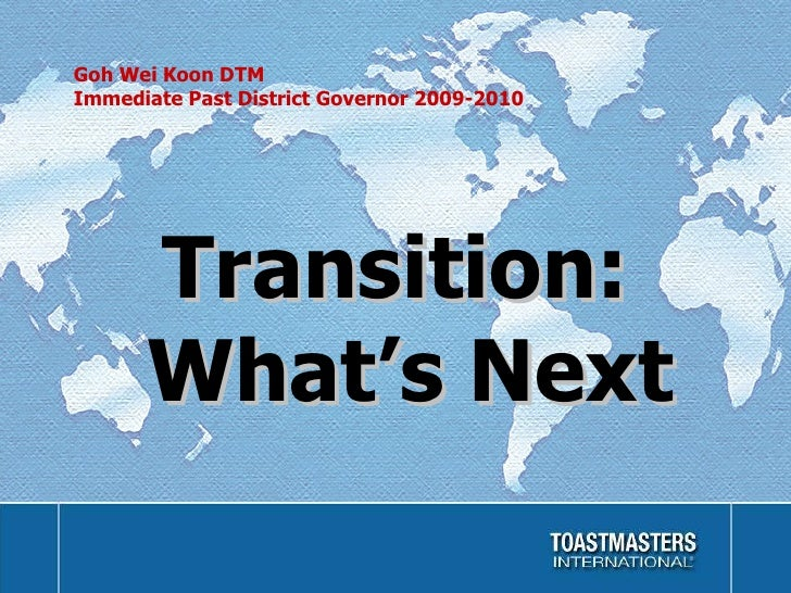 District 80 Transition - What's Next?