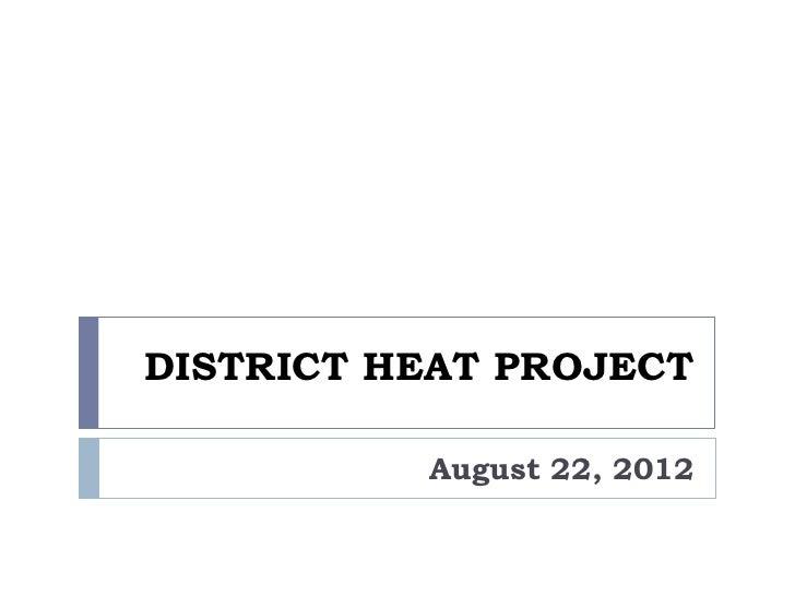 Montpelier District Heat Project August 2012