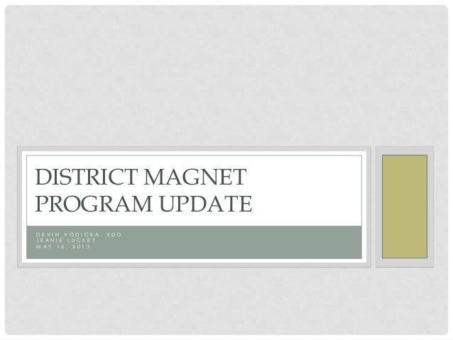 District Magnet Program May 2013