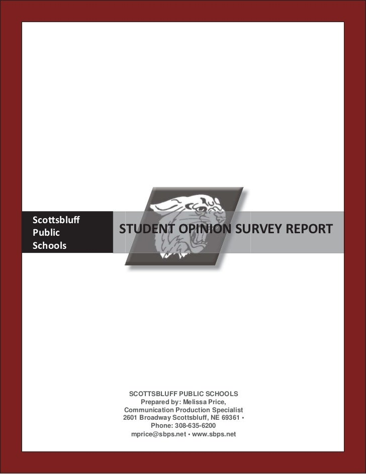 Sco sbluffPublic      STUDENT OPINION SURVEY REPORTSchools              SCOTTSBLUFF PUBLIC SCHOOLS                 Prepared...