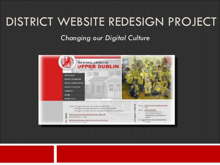 DISTRICT WEBSITE REDESIGN PROJECT Changing our Digital Culture