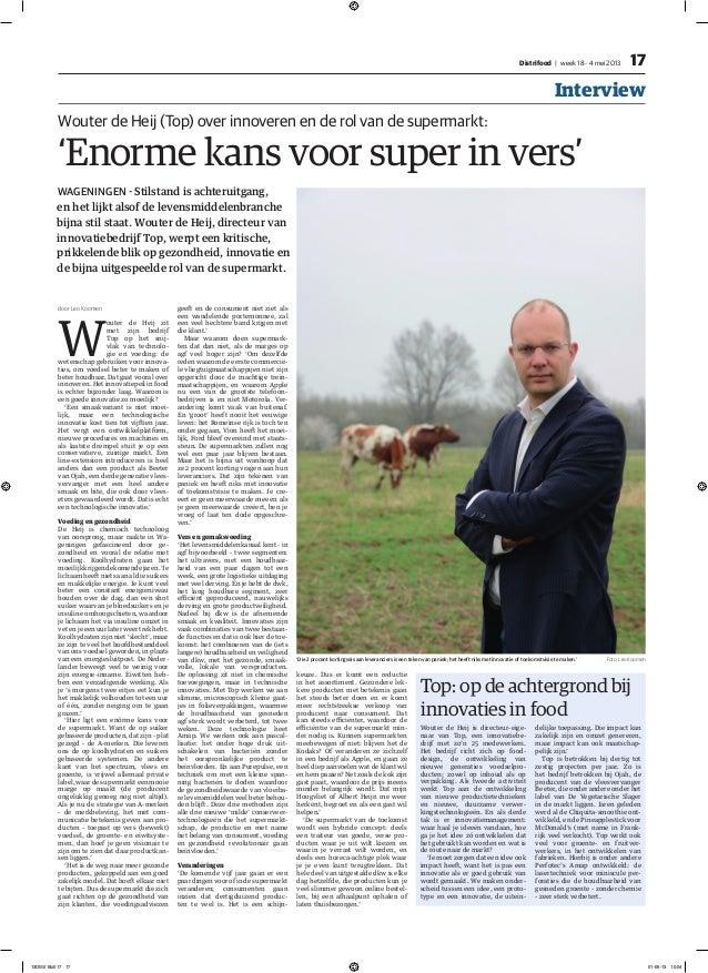 17InterviewDistrifood   week 18 - 4 mei 2013door Leo KoomenWouter de Heij zitmet zijn bedrijfTop op het snij-vlak van tech...