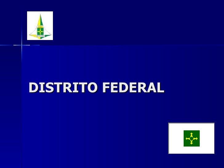 DISTRITO FEDERAL