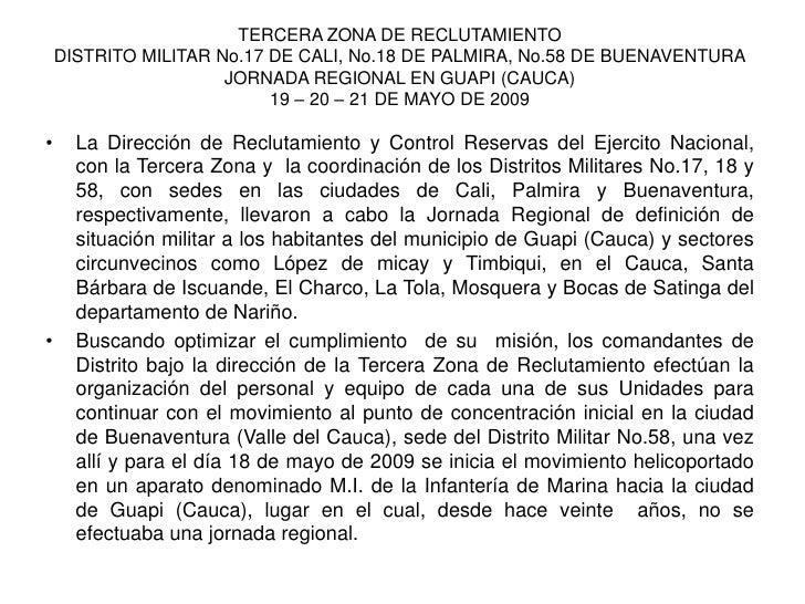 TERCERA ZONA DE RECLUTAMIENTO     DISTRITO MILITAR No.17 DE CALI, No.18 DE PALMIRA, No.58 DE BUENAVENTURA                 ...