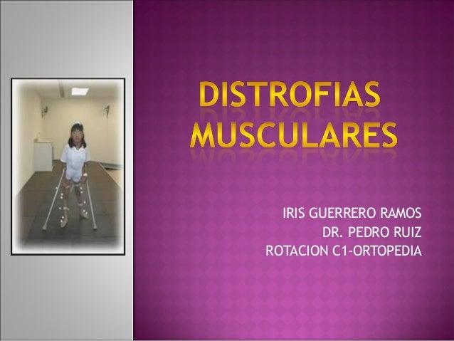IRIS GUERRERO RAMOS DR. PEDRO RUIZ ROTACION C1-ORTOPEDIA
