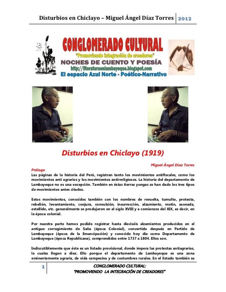Disturbios en Chiclayo – Miguel Ángel Díaz Torres 2012                 Disturbios en Chiclayo (1919)                      ...