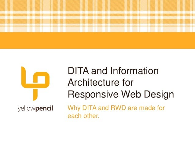 Dita and Information Architecture for Responsive Web Design