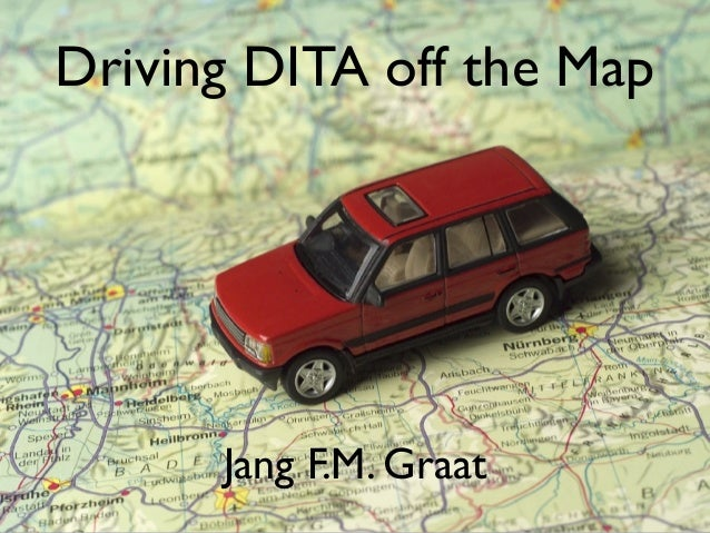Driving DITA off the Map