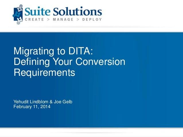 DITA Quick Start Webinar: Defining Your Conversion Requirements
